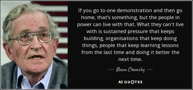 quote-if-you-go-to-one-demonstration-and-then-go-home-that-s-something-but-the-people-in-power-noam-chomsky-55-98-82